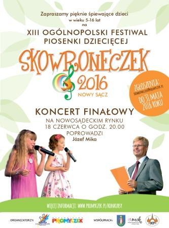 Festiwal SKOWRONECZEK 2016            czekamy na Wasze zgłoszenia do 31 maja